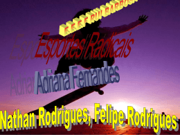 Esportes Radicais Nathan Rodrigues, Felipe Rodrigues Adriana