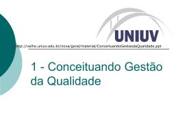 Slide 1 - Qualidade UNISO