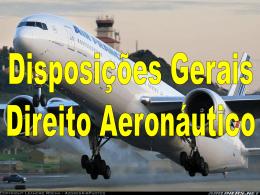 Disposições Gerais – Tráfego Aéreo