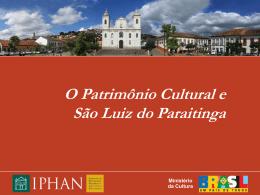 O Patrimônio Cultural e São Luiz do Paraitinga