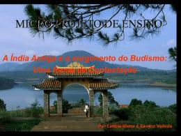 A Índia Antiga e o surgimento do budismo – Uma