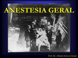CONCEITO DE ANESTESIA GERAL APLICADO A