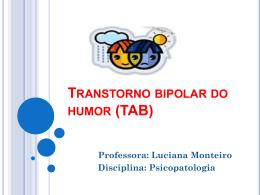 Transtorno bipolar do humor (TAB)