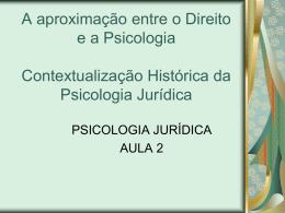 Contextualização Histórica da Psicologia Jurídica