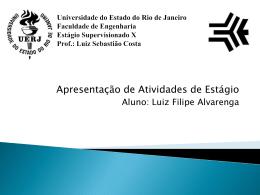 Apresentação Luiz Filipe Alvarenga
