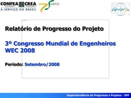 Setembro/2008 Superintendência de Programas e Projetos