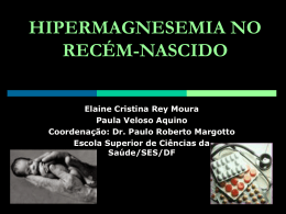 Caso clínico: Hipermagnesemia neonatal