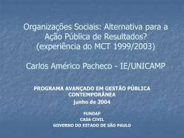 Estruturas de Supervisão das Organizações Sociais Secretaria de