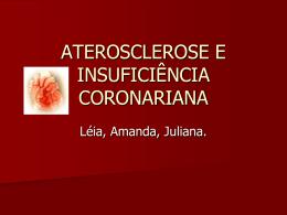 ATEROSCLEROSE E INSUFICIÊNCIA CORONARIANA