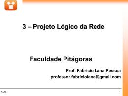Projeto hierárquico de uma rede - Blog do Professor Fabricio Lana