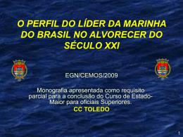 O PERFIL DO LÍDER EFICAZ PARA A MB DO SÉCULO XXI
