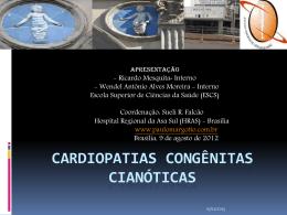 Caso Clínico: Cardiopatias congênitas cianóticas
