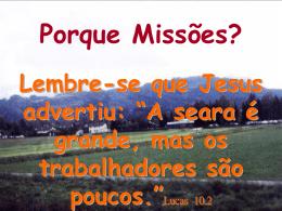 Porque Missões?