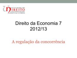 slides 7 - a regulação da concorrência
