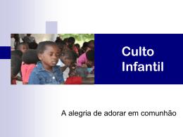 Como elaborar o Culto Infantil - Escola Dominical
