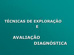 técnicas de exploração e avaliação diagnóstica diagnóstico