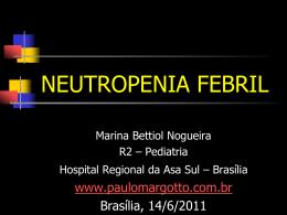 Neutropenia - Paulo Roberto Margotto