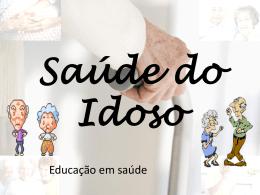Saúde do Idoso - Universidade Castelo Branco