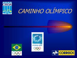 Caminho Olímpico 2004