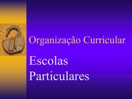 Organização Curricular - Diretoria de Ensino Leste 5