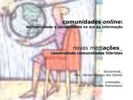 novas mediações: construindo comunidades híbridas