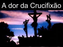 a-dor-da-crucifixao