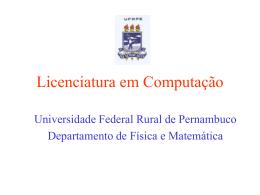 Licenciatura em Computação - Centro de Informática da UFPE