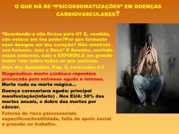 """O QUE HÁ DE """"PSICOSSOMATIZAÇÕES"""" EM DOENÇAS"""
