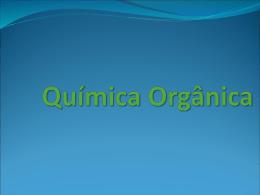 compostos orgânicos.