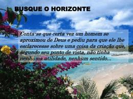 Busque o horizonte