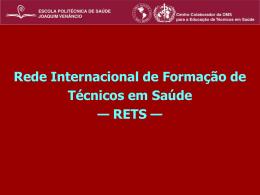 RETS e Fórum Internacional