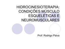 HIDROCINESIOTERAPIA: CONDIÇÕES MUSCULO