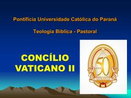 2. Concílio - CURSO DE TEOLOGIA PASTORAL