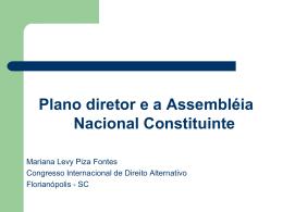 Mariana Levy (IBDU) – O plano diretor na Assembléia Nacional