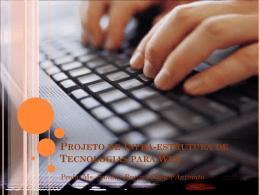 Projeto de Infra-estrutura de Tecnologias para Web