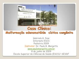 Caso Clínico - Paulo Roberto Margotto