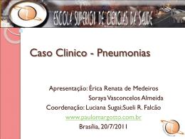 Caso Clínico: Pneumonias