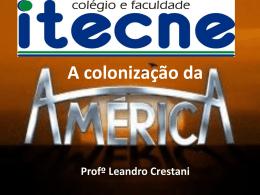 2 part Colonização da América Espanhola