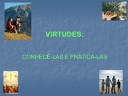 Principais Virtudes