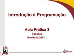 Aula prática 1 Aula de Apresentação Monitoria 2012.2