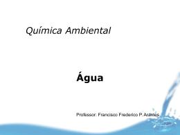 Aula I - indicadores de qualidade da água.