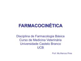FARMACOCINÉTICA - Universidade Castelo Branco