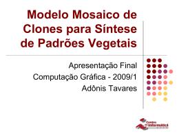Modelo Mosaico de Clones para Síntese de Padrões Vegetais