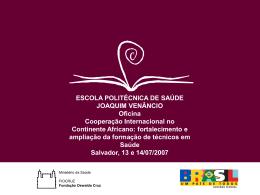 Marise Ramos - Escola Politécnica de Saúde Joaquim Venâncio