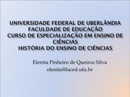 Universidade Federal de Uberlândia Faculdade de Educação Curso