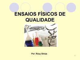 ENSAIOS FÍSICOS DE QUALIDADE