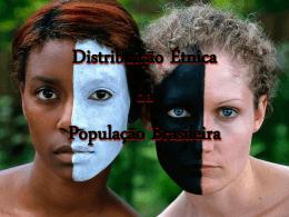 Distribuição Etnica