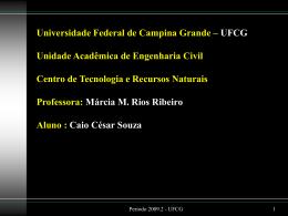 Márcia M. Rios Ribeiro Aluno : Caio César Souza