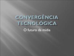 convergc3aancia_tecnolc3b3gica_