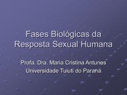 Fases Biológicas da Resposta Sexual Humana